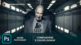 Compositing e Color Lookup con Photoshop