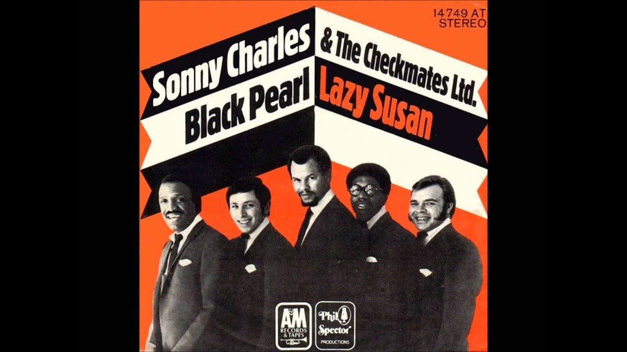 Sonny Charles and The Checkmates - Black Pearl - YouTube