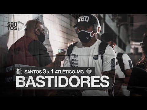 SANTOS 3 X 1 ATLÉTICO-MG | BASTIDORES (09/09/20)