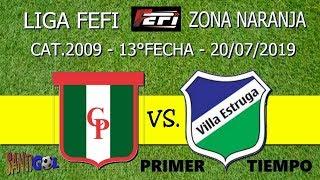 Club Parque Vs Villa Estruga - Cat.2009 - Primer Tiempo - 13°fecha - 20072019
