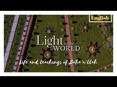 Light to the World  - Copyright Baha'i World Center