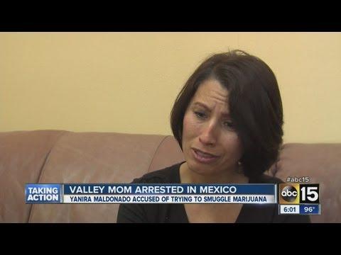 Valley mom, Yanira Maldonado, arrested in Mexico