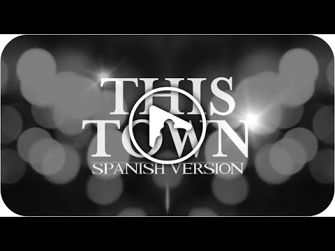 This Town (spanish version) - (Originally by Niall Horan)