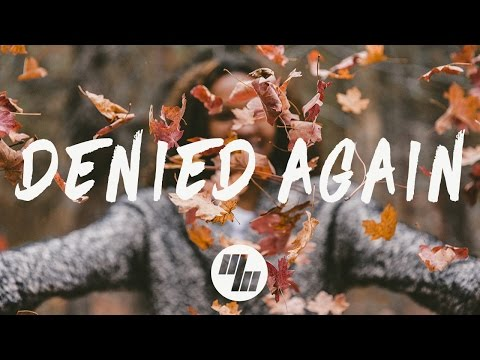 Aspyer - Denied Again (Lyrics / Lyric Video)