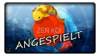 ZEN KOI || Angespielt | Deutsch | German