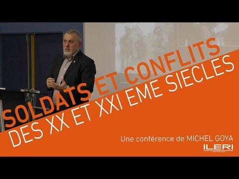 Michel Goya - Le soldat dans les conflits des XX et XXIème siècles