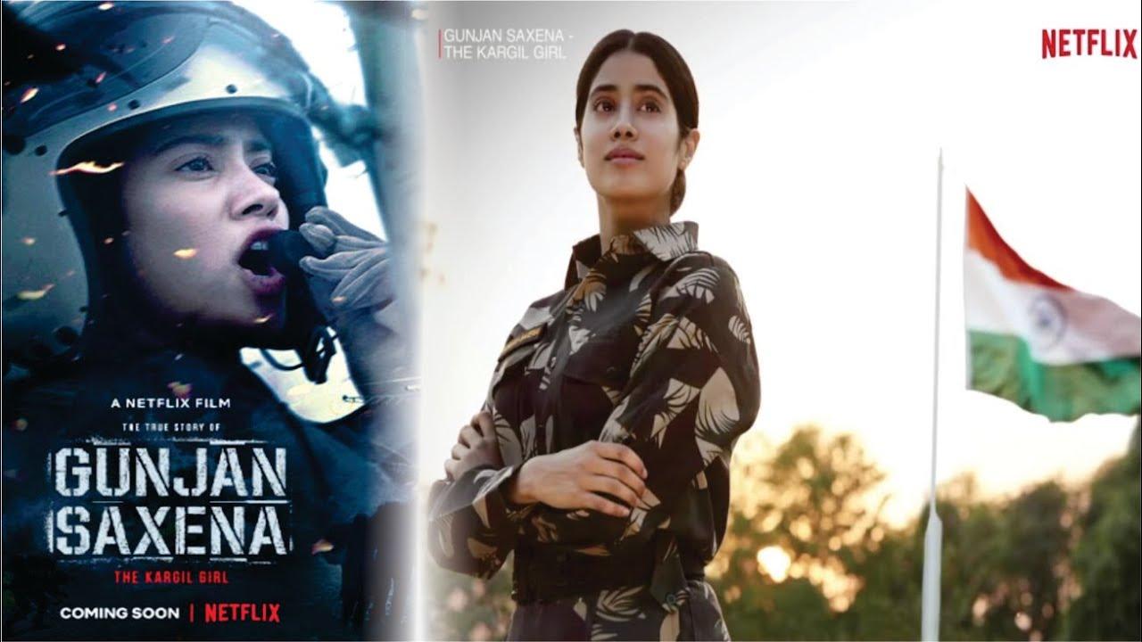 Gunjan Saxena The Kargil Girl Release Date Janhvi Kapoor Gunjan Saxena Full Movie Netflix Youtube