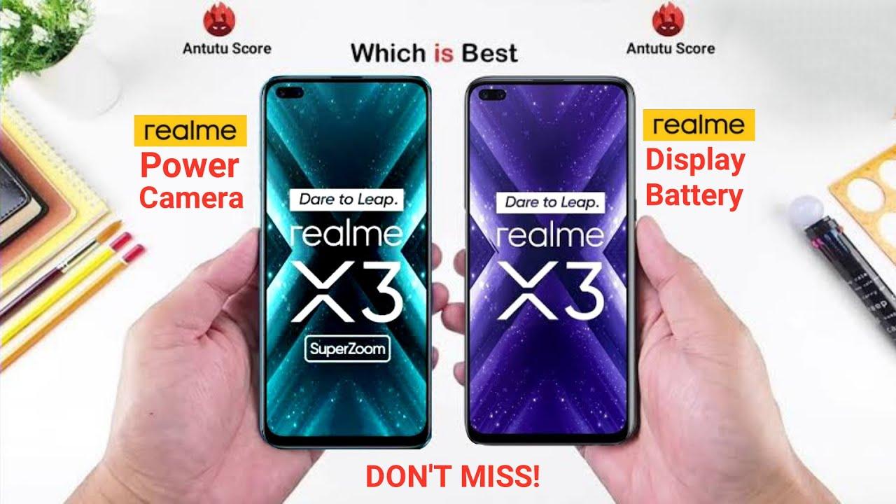 Realme X3 Vs Realme X3 Superzoom Camera Processor Battery