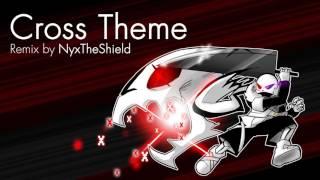 Underverse - Cross Theme [Remix by NyxTheShield]