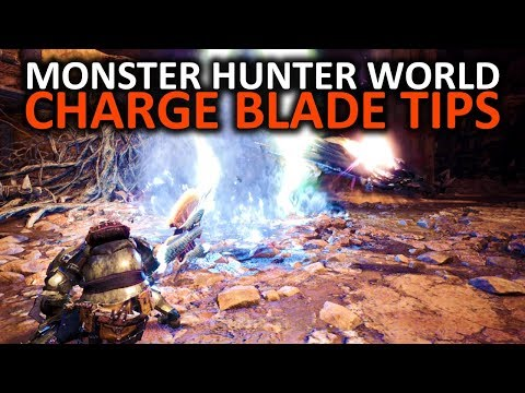 Monster Hunter World Charge Blade Tips
