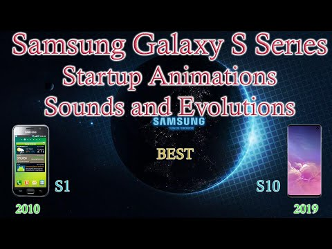 Samsung Galaxy S Serıes  Startup Animations, Sounds And History Evolutions (Boot Animation)
