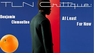 TLN Critique: Benjamin Clementine - At Least For Now