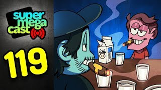 Baixar SuperMegaCast - EP 119: Milk and Cigarettes