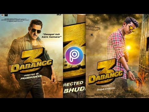 DABANGG 3 Movie Poster Desing In Mobile | Movie Poster Editing Picsart Editing Step By Step In Hindi