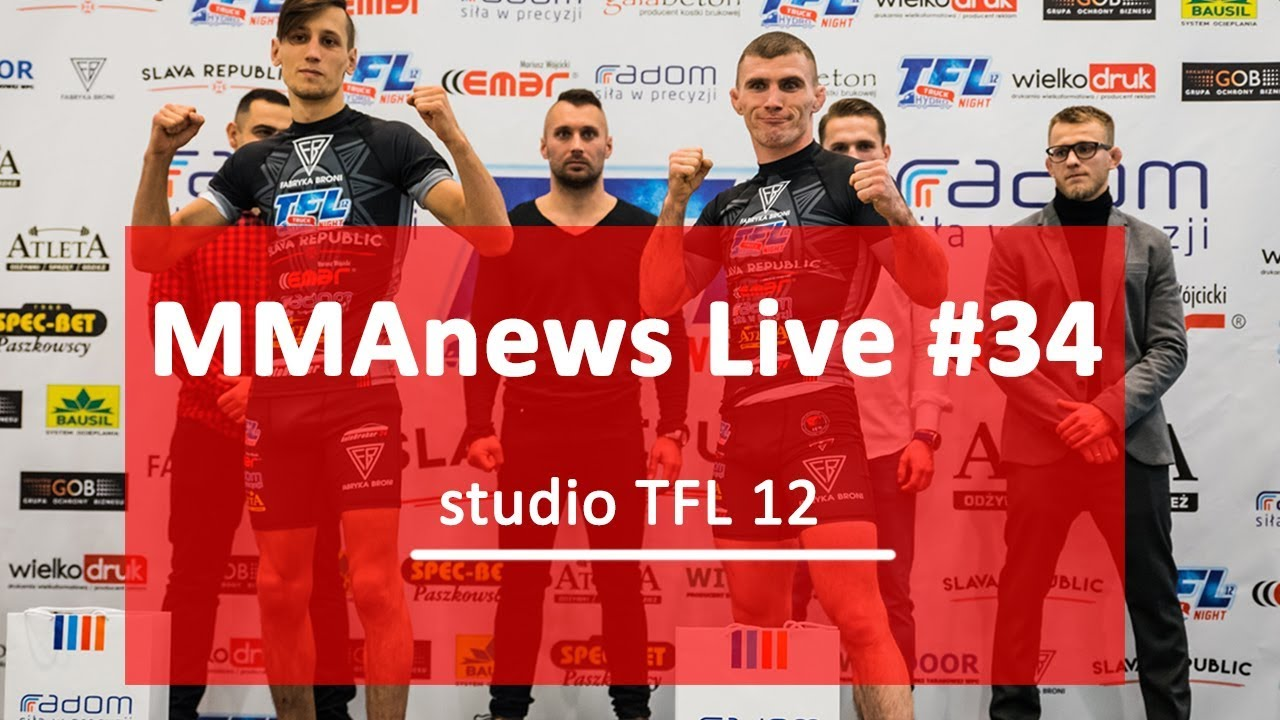 MMAnews Live #34: Studio TFL 12 i wyniki na żywo