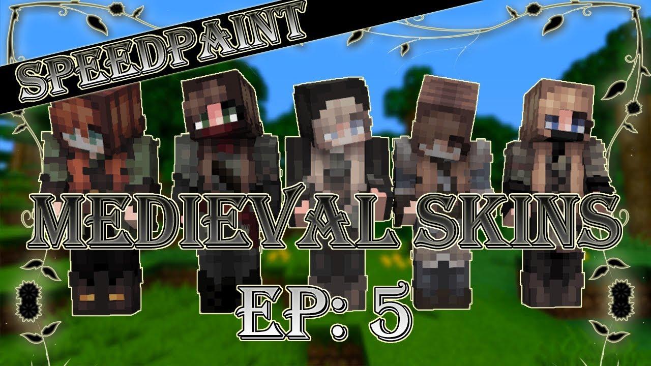 Medieval Skins: Ep. 12