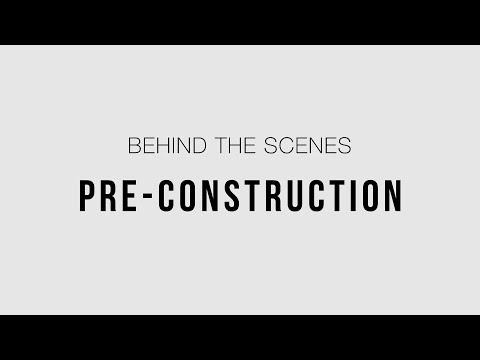 Behind the Scenes: Pre-Construction