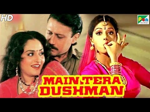 Main Tera Dushman | Full Hindi Movie In 15 Mins | Jackie Shroff, Jaya Prada, Sridevi, Sunny Deol