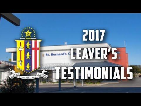 St Bernard's College 2017 Leaver's Testimonials