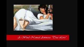 """A Wind Named Amnesia [ED Theme] """"True Love""""  by Akemi and Takashi Tsushimi"""
