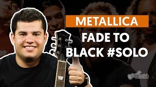 Fade to Black - Metallica (How to Play - Guitar Solo Lesson)