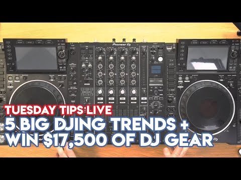 5 Big DJing Trends For 2019 - Plus Win $17,500 Of DJ Gear! #TuesdayTipsLive - Online DJ School