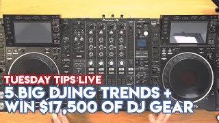 5 Big DJing Trends For 2019 - Plus Win $17,500 Of DJ Gear! #TuesdayTipsLive - Online DJ School