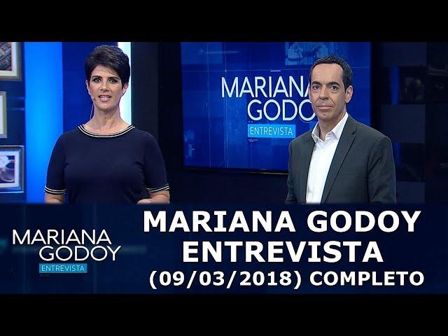 Mariana Godoy Entrevista (09/03/18)   Completo