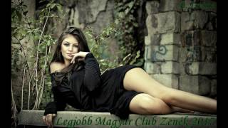 ♛ Legjobb Magyar Club Zenék 2017 ♛ I Best Hungarian Club Music 2017 ♫ (B. Istone)