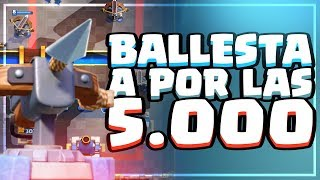 ¡¡CON BALLESTA A POR LAS 5000 COPAS!! | Clash Royale | Alvaro845 @ King's Cup II