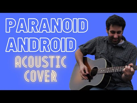 Paranoid Android (Radiohead Cover)