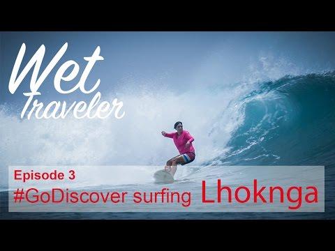 Wet Traveler Ep.03 #GoDiscover Surfing Lhoknga, Aceh