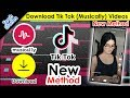 Tik Tok (Musically) Video Download Kaise Kare - NEW METHOD - How to Save TikTok (Musical.ly) App