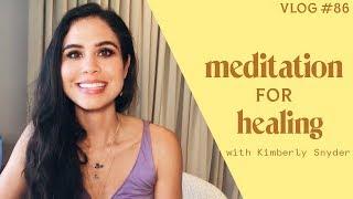 Meditation For Healing [VLOG#86]