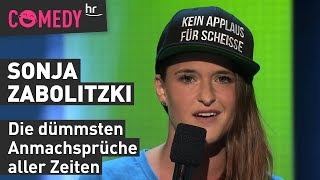 Sonja Zabolitzki: Die dümmsten Anmachsprüche aller Zeiten