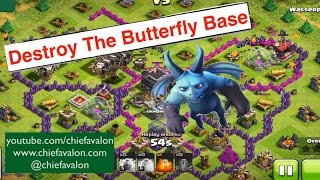 Clash of Clans - HOW TO DESTROY THE BUTTERFLY BASE / english / fun video / art base / balloon