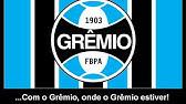 HINO DO GRÊMIO-RS - YouTube b16222d68da09