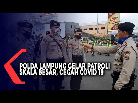 Polda Lampung Gelar Patroli Skala Besar Covid-19
