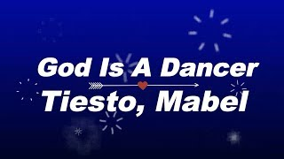 Tiesto, Mabel - God Is A Dancer KARAOKE NO VOCAL Video