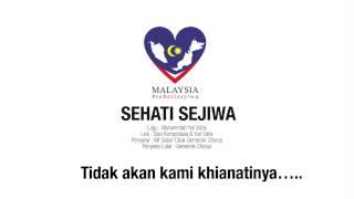 Sehati Sejiwa - Alif Satar & Gemersik Chorus (Lagu Tema Hari Kebangsaan 2015)