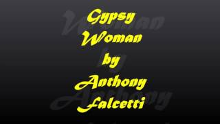 Gypsy Woman- Anthony Falcetti