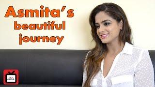 asmita soods beautiful journey celeb dairy interview exclusive tellychakkar