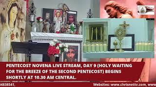 PENTECOST NOVENA LIVE STREAM ( Day 9, USA)