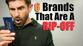 6 POPULAR Brands That Are A Total RIP-OFF!!! (imo)