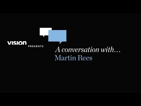 A Conversation With Martin Rees