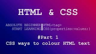 Скачать Part 1 CSS Ways To Colour HTML Text Absolute Beginner