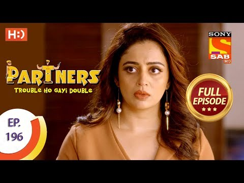 Partners Trouble Ho Gayi Double - Ep 196 - Full Episode - 28th August, 2018 Mp3