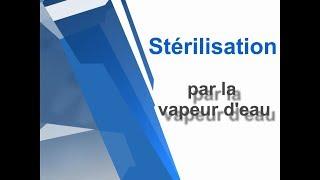 Stérilisation par la vapeur d'eau (cas de l'autoclave)