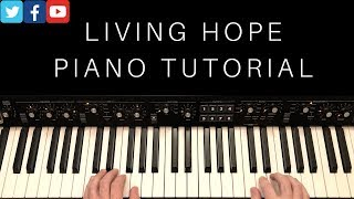 Living Hope Piano Tutorial | Phil Wickham