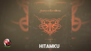 Andra And The Backbone | Hitamku  Lirik